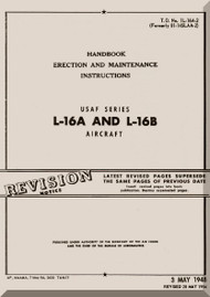 Aeronca L-16 A and L-16 B   Aircraft Erection and Maintenance Instruction  Manual, No. 1L-16A-2,  1948