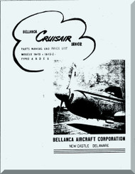 Bellanca Model CruisAir 14-13, 14-13-2  Aircraft  Parts and Price List  Manual