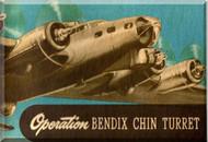 Bendix Chin Turret Model D Aircraft Operation Manual