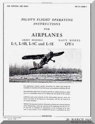Stinson  L-5 , B, C , E and OY-1 Aircraft Pilot's Flight Operating  Manual , AN 01-500B-1,   1945
