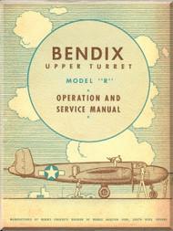 Bendix Upper Turret Model R  A9B Aircraft Service Manual