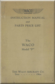 """WACO Model F Powered with 110 h.p. Warner """" Scarab"""" H Engines Instruction  Book and Parts Catalog Manual -  1931"""