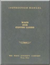 WACO  Custom Cabins Aircraft Instruction Manual - 1938