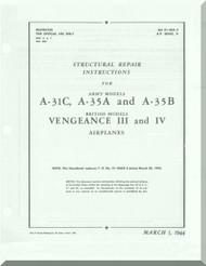 Vultee  A-31, A-34 A, B  Vengeance III and IV Structural Repair Manual - AM 01-50A-3 A.P. 2024 C- D - 1944