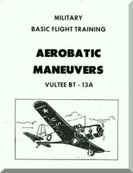 Vultee   BT-13 A Military Basic Flight Training Aerobatic Maneuvers  Manual