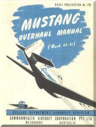 CAC / NAA  CA-17 / P-51 Aircraft  Overhaul Manual - 1957
