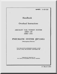 Aircraft Tail Turret  System AERO 21B Overhaul Manual NAVAER 11-45-530