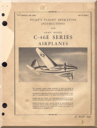 Curtiss C-46 and C-46E    Pilot's Flight Operating Instructions Manual  - A.N. 01-25LB-1 - 1945 -
