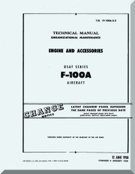 North American Aviation F-100 A  Aircraft Organizational Maintenance - Engine and Accessories - Manual - TO 1F-100A-3-3 , 1958