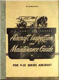 North American Aviation A-36 ,P-51 A, B, C, D, K, M, F-6 B, C, D, TF-51D British Model  Mustang  Aircraft Inspection and Maintenance Guide  Manual -  NO. 00-20A-2P-541918 - 1948