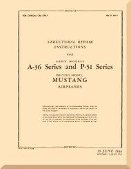 North American Aviation A-36 P-51  Aircraft Structural Repair instructions  Manual -  TO 01-60-3 - 1944