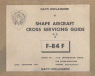Republic F-84F Aircraft Cross Servicing Guide  Manual
