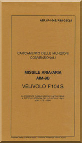 Aeritalia / Lockheed F-104 S Aircraft Check Loading  Air To Air Missile  AIM-98Manual, ( Italian Language ) AA 1F-104S / ASAM-33CL04