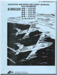 Aermacchi M-326 KD KC KB KT KZ Aircraft Weapon Delivery Basic Information  Manual, ( English Language )