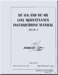 Douglas DC-6 A & B   Aircraft  Line Maintenance  Manual  Volume 2 ,  1959