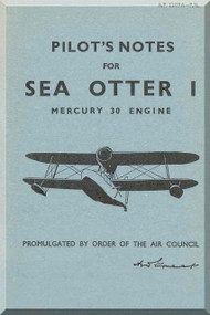 Supermarine Sea Otter I  Aircraft  Pilot's Notes Manual -  ( English Language )  - AP 2209A PN 1944