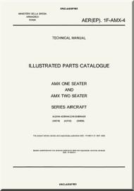 Aermacchi AMX Aircraft Illustrated Parts Catalog  Manual, ( English Language )  AER. 1F-AMX-4