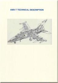 Aeritalia Aermacchi Embrair Aircraft  AMX T Technical Description   Manual