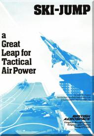 BAe / Hawkker Siddely Harrier  Sky Jump Aircraft  Technical Brochure Manual  - 1979