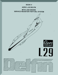 Aero Vodochoy L-29 Delfin Aircraft Service Manual M701C-500 Engine