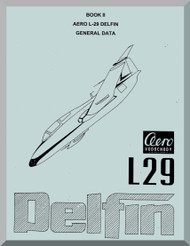 Aero Vodochoy L-29 Dolphin Aircraft General Data  Manual