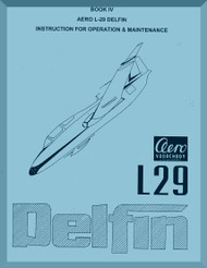 Aero Vodochoy L-29 Delfin Aircraft Operation & Maintenance Manual