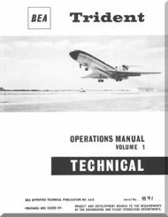 De Havilland / Hawker Siddeley HS-121 Trident Aircraft Operations Manual - Volume 1 - BEA