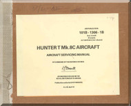 Hawker Hunter T Mk.8 C Aircraft Servicing Manual - AP 101B-1306-1B