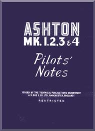 A. V. Roe Avro  Ashton Mk. 1, 2, 3, 4 Aircraft Pilot's Notes Manual