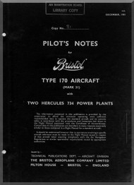 Bristol 170 Freighter 31 Aircraft  Pilot's Notes Manual  - 1951