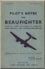 Bristol Beaufighter Mrk. 6 Aircraft Pilot's Notes Manual