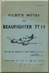 Bristol Beaufighter  TT 10 Aircraft  Pilot's Notes Manual