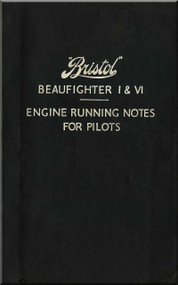 Bristol Beaufighter I & VI  Aircraft  Engine Notes Manual