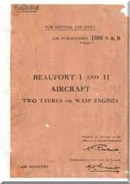 Bristol Beaufort I and II Aircraft  Service Manual  A.P. 1580 A &  B
