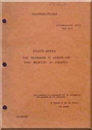 Bristol Blenheim IV  Aircraft Pilot's Notes Manual -   A.P 1530 B
