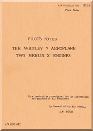 Armstrong Whitworth Whitley Aircraft Pilot's Notes Manual - A.P. 1688 A, B, D, & G E