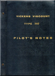 Vickers Viscount 797 Aircraft  Pilot's Notes Manual