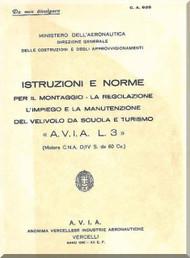 A.V.I.A. L-3   Aircraft Erection and Maintenance Manual,  Istruzioni per il Montaggio  e la Regolazione ( Italian Language )