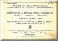 CANT Z 506 B Aircraft Illustrated Parts Manual,  Catalogo Nomenclatore ( Italian Language ) , 1941