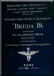 Breda Ba 19 Aircraft Erection and Maintenance Manual,  Istruzioni per il Montaggio  e la Regolazione ( Italian Language ) , -1931