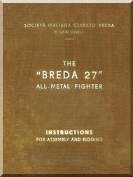 Breda Ba 27 Aircraft Introdutions for assembly and rigging Manual,  (  English  Language ) , 1934