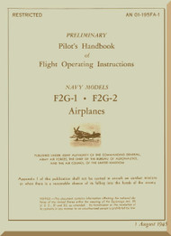 "Goodyear F2G "" Super Corsair "" Pilot 's Handbook of Flight Operation instructions , NAVY Models F2G-1, F2G-2 - AN 01-195FA-1, 1945"