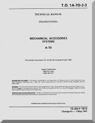 Vought A7D  Maintenance Manual - Mechanical Accessories Systems   , AN 01-A7-D-2-3 . 1972