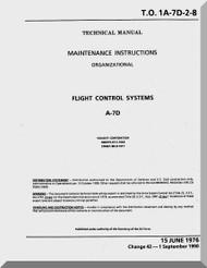 Vought A7D  Maintenance Manual - Flight Control Systems   , AN 01-A7-D-2-8 . 1976