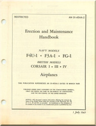 Vought F4U Erection and Maintenance Handbook  Manual , F4U-1, F3A-1,  FG-1,  AN 01-45HA-2 , 1945
