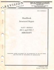 Vought AU-1 and F4U-7 Structural Repair Handbook Manual , AN 01-45HGA-3 , 1952