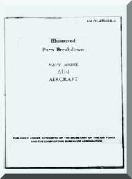 Vought AU-1 Aircraft Illustrated Parts Catalog Manual , AN 01-45HGA-1 , 1953