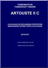 Turbomeca Artouste II C Aircraft Helicopter Engine Maintenance  Spare Parts Catalogue Manual - 1987