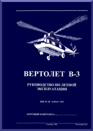 PZL B-3  Helicopter Guide  to Flying Manual  - Russian Language
