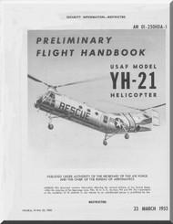 Piasecki YH-21  Helicopter  Preliminary Flight Handbook  Manual - AN 01-25OHDA-1 , 1953